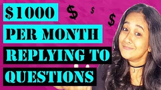Earn $1000 Per Month Replying To Questions