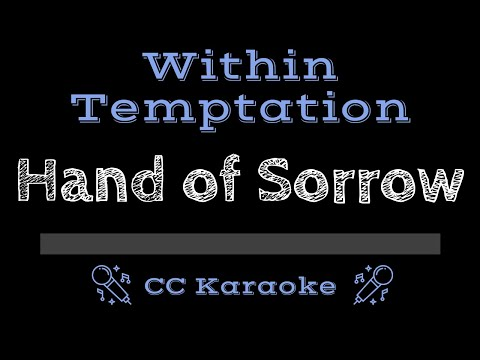 Within Temptation   Hand Of Sorrow CC Karaoke Instrumental Lyrics