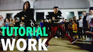 """WORK"" - Rihanna Dance TUTORIAL 