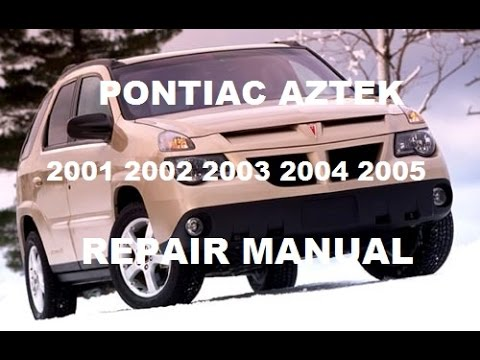 2002 pontiac aztek buick rendezvous service shop repair workshop.
