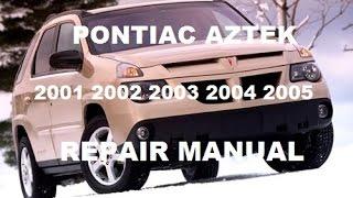 pontiac aztek 2001 2002 2003 2004 2005 repair manual - youtube  youtube