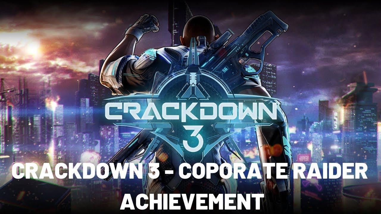 Crackdown 3 – Coporate Raider Achievement – 100% Start to Finish