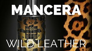 Fraguary- Mancera- Wild Leather- Fragrance Review