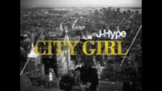 Watch Jhype City Girl video