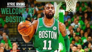 Kyrie Irving - WELCOME TO BOSTON - Mini Movie