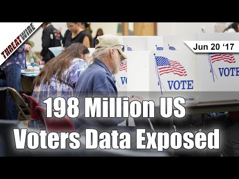 198 Million US Voters Data Exposed - Threat Wire