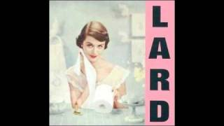 LARD (Pure Chewing Satisfaction) - 2. I Want to be a Drug Sniffing Dog