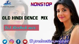 Old Hindi dence mix | DJ keshab | 2018  new style bass | d production present