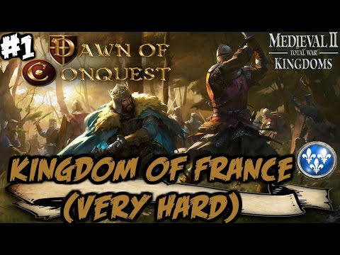 Dawn Of Conquest - M2: TW - Kingdom Of France Very Hard Campaign #1
