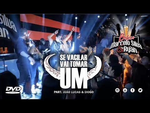 Marcelo Silva & Ryan - SE VACILAR VAI TOMAR UM - Part. João Lucas e Diogo - DVD Boteco MS&R