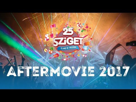 Official Aftermovie - Sziget 2017