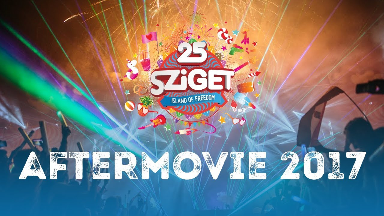 Official Aftermovie - Sziget 2017 #1
