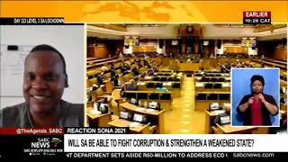 SONA 2021 Reaction | Will SA Be Able To Fight Corruption, Strengthen A Weakened State?