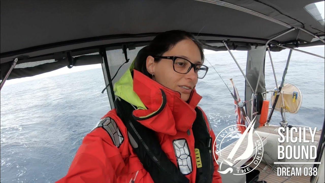 Sailing The Dream | #038 | Sicily Bound