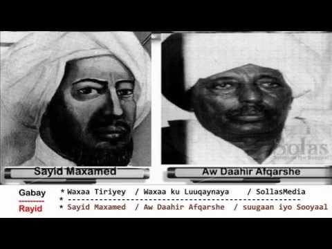 Gabaygii  R A Y I D  ee Sayid Maxamed Cabdulle Xasan