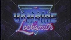 Kung Fu Vampire & Locksmith ON TOUR