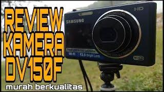 REVIEW samsung DV150F, cocok untuk youtube pemula