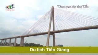 Những địa điểm du lịch nổi tiếng ở Tiền Giang   Hãy Đến Nơi Cần Đến
