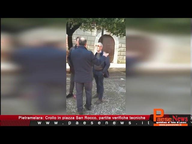 Pietramelara, Crollo in piazza San Rocco, partite verifiche tecniche