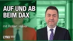 Auf und ab beim DAX: Wie geht es weiter? Interview mit Robert Halver | LYNX fragt nach