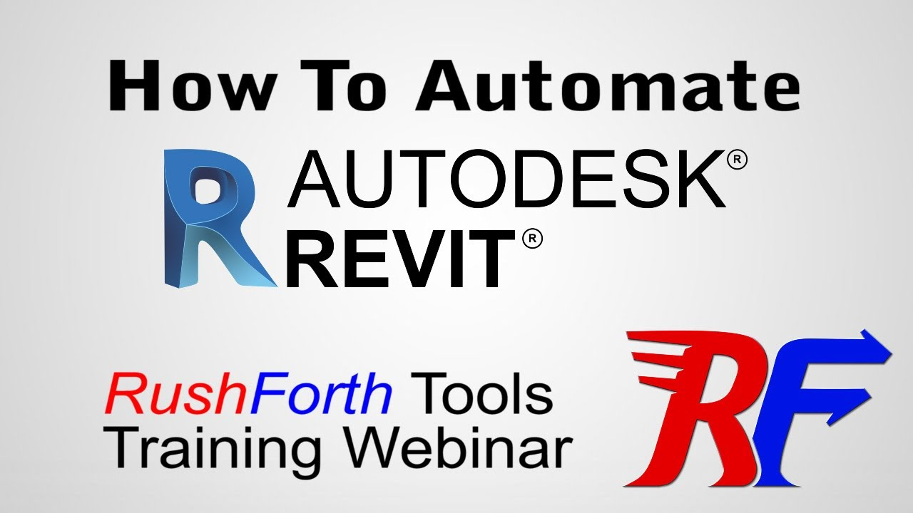RushForth Tools for Revit Training Webinar