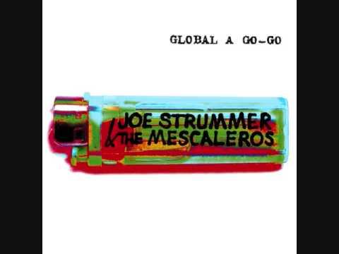 Joe Strummer and the Mescaleros - Global A Go -Go