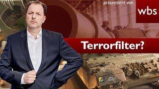 Terrorfilter geplant: Die nächste Schnapsidee der EU | Rechtsanwalt Christian Solmecke