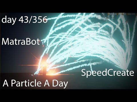 [UE4] -Matra Final- Luos's A Particle A Day For A Year! 43/356 - Speedcreate