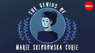 View full lesson: http://ed.ted.com/lessons/the-genius-of-marie-cur...