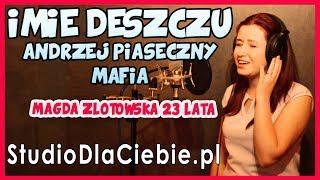 Imię deszczu - Andrzej Piaseczny / Mafia (cover by Magda Złotowska) #1255
