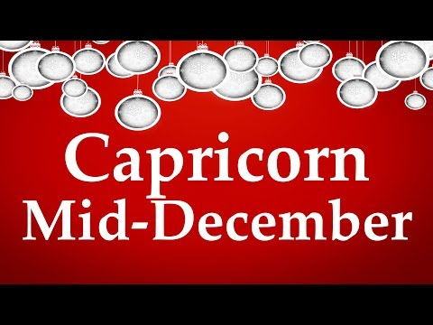 Capricorn Mid-December 2017 YOU KNOW WHAT YOU WANT, NOW TRUST YOUR INTUITION - Aquarian Insight