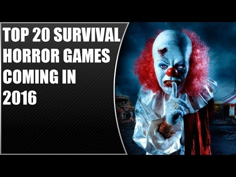 Top 20 Survival Horror Games Coming in 2016