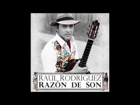 Raúl Rodríguez - Razón de son (2014)