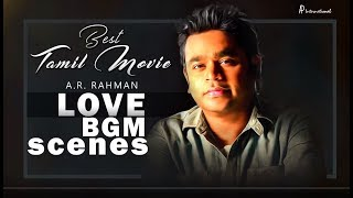 A R Rahman Love BGM | Iruvar | Bombay | Uyire | A R Rahman Best BGM | Best Tamil BGM