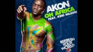 "Akon & Keri Hilson - Oh Africa""Official New Song+HQ MP3"""
