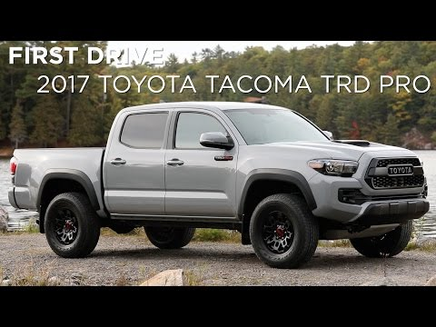 First Drive | 2017 Toyota Tacoma TRD Pro | Driving.ca