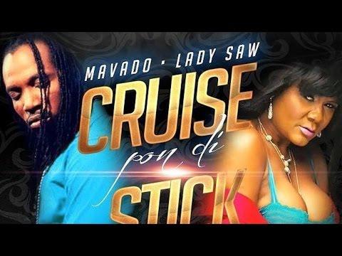 Mavado Ft. Lady Saw - Cruise Pon Di Dick (Raw) [Gyal Pledge Riddim] April 2015