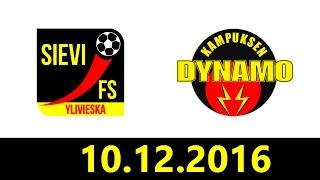 10.12.2016 Sievi FS - KaDy klo 16.00 Futsal-liiga