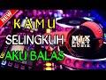 Download lagu DJ TERBARU KAMU SELINGKUH AKU BALAS || REMIX BASS MANTUL