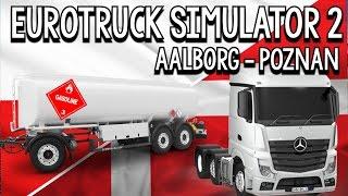 eurotruck simulator 2 aalborg poznan 12 tons tankvogn