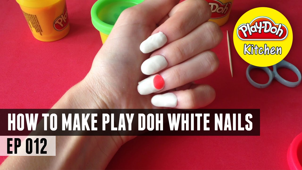 Play Doh Kitchen How To Make Play Doh White Nails HD - YouTube