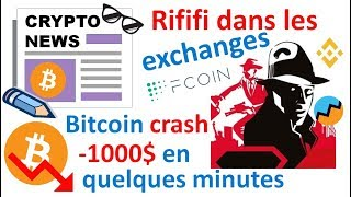 Flash crash des cryptos & rififi dans les exchanges