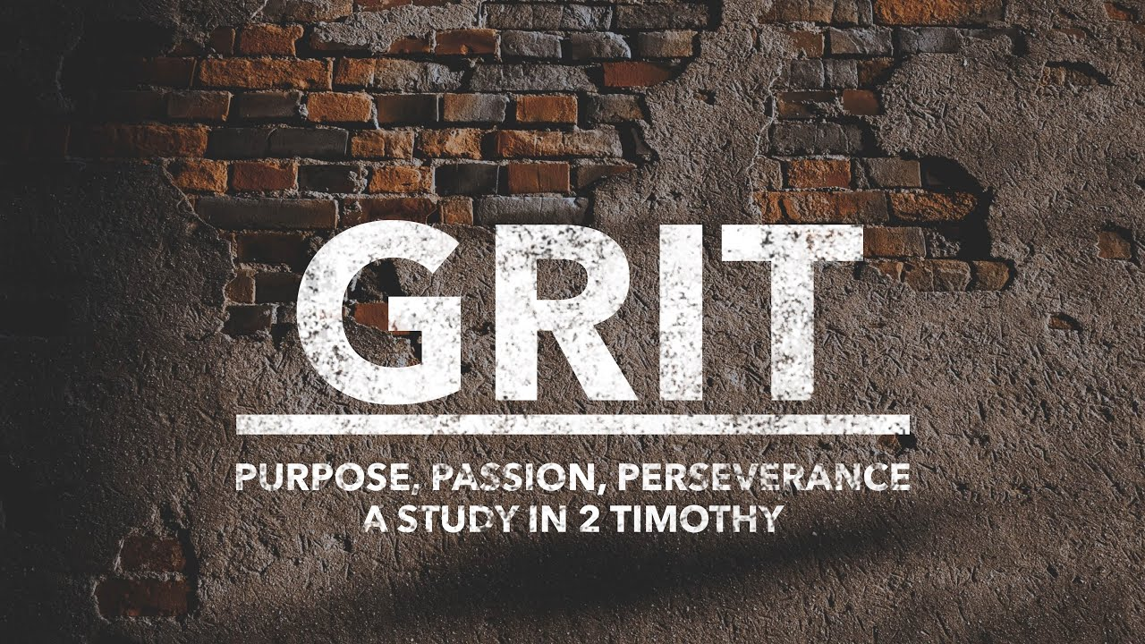 Grit: Persevere in the Gospel (11/15/2020 live stream)