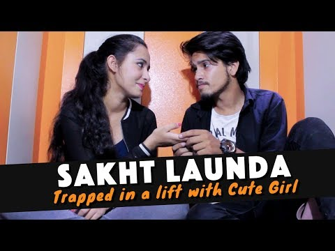 SAKHT LAUNDA Trapped In A Lift With Cute Girl    The Adult Society
