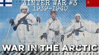 Winter War: Finns and the Red Army fight in the Arctic
