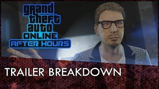 GTA Online After Hours DLC Trailer Breakdown! Release Date, Gay Tony, Jester Classic & More!