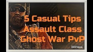 5 Casual Tips for Assault Class Ghost War-Ghost Recon Breakpoint