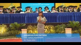 Video Ghea Indrawari - Andaikan Kau Datang (Dies Natalis UNY Ke-54) download MP3, 3GP, MP4, WEBM, AVI, FLV Juli 2018