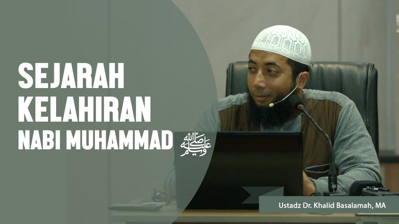 sejarah kelahiran nabi muhammad ustadz dr khalid basalamah ma youtube. Black Bedroom Furniture Sets. Home Design Ideas