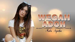Mala Agatha - Wegah Adoh Mp3